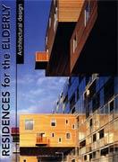 دانلود کتاب معماری: اقامتگاهی برای افراد سالمند(خانه سالمندان)