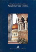 کاوش معماری در فرهنگ های اسلامی 1: معماری و هویت