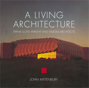 [۰۱۱۶۸۹۰۹]-[architecture-ebook]-a-living-architecture—frank-lloyd-wright-and-liesin-architects
