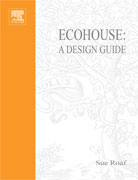 [۰۱۷۵۰۱۳۰۵]-[architecture-ebook]-ecohouse—a-design-guide-pac8