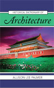 [۰۱۹۴۰۱۳۰۶]-[architecture-ebook]-historical-dictionary-of-architecture