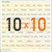 [۰۲۲۵۰۱۳۱۱]-[architecture-ebook]-10-X-10-100-architects-10-critics