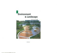 [۰۰۷۳۰۱۱۱۲]-[architecture-ebook]-enviroment-landscape_2__