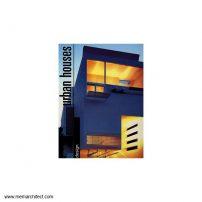 [۰۰۰۸۰۱۱۰۱]-[architecture-ebook]-architectural-design-urban-houses