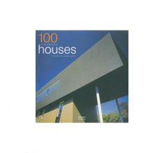 [۰۰۰۹۰۱۱۰۱]-[architecture-ebook]-100-of-the-world's-best-houses-catherine-slessor