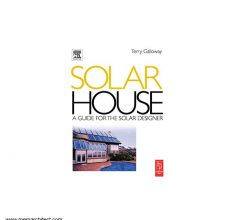 [۰۰۱۵۰۱۱۰۱]-[architecture-ebook]-solar-house-a-guide-fo-the-solar-designer